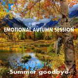 EMOTIONAL AUTUMN SESSION - Summer Goodbye -
