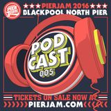 PIER JAM PODCAST 005 - MIKE REEVEY