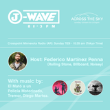 J-WAVE Across the Sky Crosspoint - Federico Martínez Penna