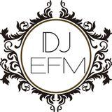 Destroy the Dance Floor - 005 by DJ EFM