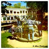 Dr. J Presents: Tales From The Groovechamber (Volume 5)