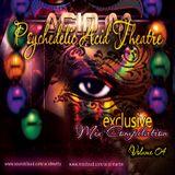 Psychedelic Acid Theatre Vol. 04