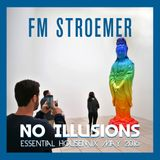 FM STROEMER - No Illusions Housemix May 2016 | www.fmstroemer.de
