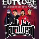 RISE IN EUROPE #9 ••• SPECIAL EDITION ••• YARD BEAT (JAP) 12.12.2013