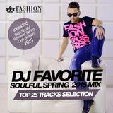 DJ Favorite - Soulful House Top 25 (Spring 2015 Mix)