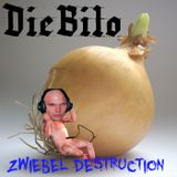 DieBilo - Zwiebel Destruction