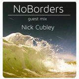 NoBorders Guest Mix Nick Cubley 05.08.2015