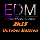 EDM Mix 2k15 - October Edition