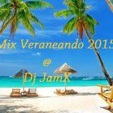 Mix Veraneando 2015 'Latin Mambo' @ Dj JamX