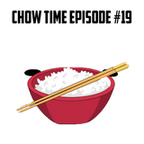 Dj Chow - Chow Time Episode #019