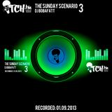 DJ BobaFatt - The Sunday Scenario 3 - ITCH FM (01-SEP-2013)