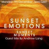 Sunset Emotions Episode #012 With Sunset Moments & Andrew Lang @ DI FM [7.12.15]