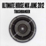 Ultimate House June 2012