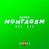 SUPERMONTAGEM A1 - #013