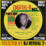 DJ Herbal T presents... Digital B Dancehall Vinyl Mix