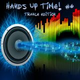 Hands Up Time! #6 Trance Edition (March 2013) - Mixed By Pioneero