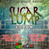 Sugar Lump Riddim - Jrk & Brixton Music Group