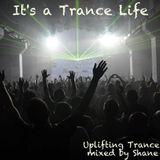 It's a Trance Life