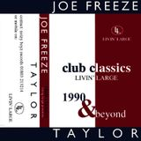 Joe Freeze - Livin' Large Club Classics 1990 & Beyond - Side A (Uplifting House mix, 1995)
