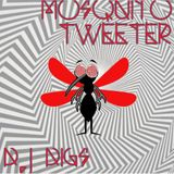 Digs - Mosquito's Tweeter Mix