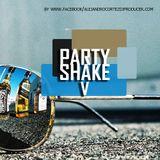 DJ Alejandro Cortez - Party shake V mix