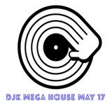 Mega House May Mix 017