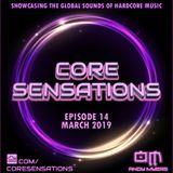 Core Sensations Episode 14 - March 2019