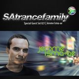 SAtrancefamily Special Guest Set - Jerome Isma-Ae