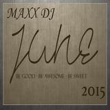 Maxx DJ - June 2015
