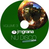 Nu Disco 2014 Vol.3 (01-05-2014) By JM Grana