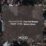 Mümin Güven | Free Fall Mixtape (31.01.2016)