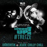 En route vers le WordUP! #TREIZE avec Jeune Chilly Chill