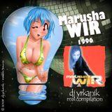 #024 Marusha - Wir [mixed by Юrkanik] 2008