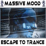 Massive Mood - Escape To Trance