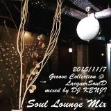 201511 Groove Collection Soul Lounge Mix