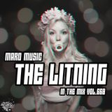 Maro Music in the mix vol. 668 - The Litning