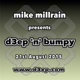D3EP 'N' BUMPY - live broadcast 21st August '15