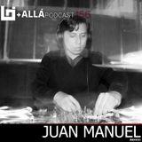 B+allá Podcast 156 Juan Manuel