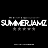 9th District Presents: S u m m e r j a m z 1 6 ' Pt. I