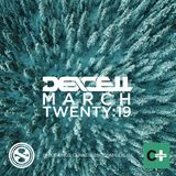 Dexcell - March Twenty:19 Mix