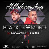 Black Diamond - MIXSHOW - Vol.1 / DJ ROCKAVELI & DJ ERASER