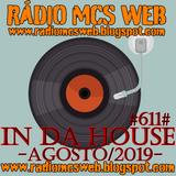 611 In Da House