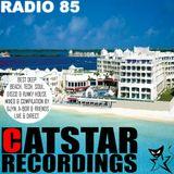 CATSTAR RECORDINGS RADIO SHOW 85