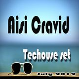 Aisi Cravid - Techouse set July 2012
