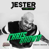 Jester - Just Chris Brown, The Mix (Mix)(November, 2015)
