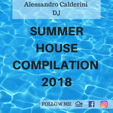 SUMMER HOUSE COMPILATION 2018