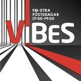 ViBES (ON AiR) @FM-XTRA - 01/04/2016 - KrBear, Friðgeir & KES