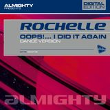Rochelle - Oops!...I Did It Again (Almighty Definitive Club Mix) (Britney Spears Dance Cover)