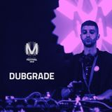 Dubgrade live @ Motion Festival 2016