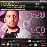 Housecall EP#90 (30/05/13) incl. a guest mix from Seb Skalski